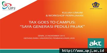Tax Goes Go Campus : Saya Generasi Peduli Pajak